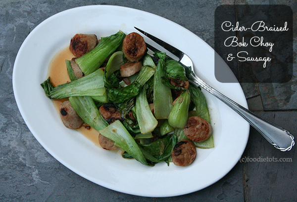 Cider Braised Bok Choy and Sausage | foodietots.com